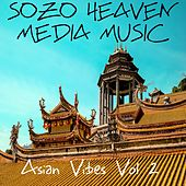Asian Vibes, Vol. 2 by Sozo Heaven