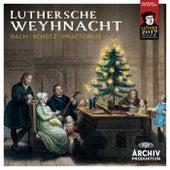 Luthersche Weyhnacht von Various Artists