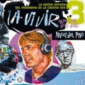 A Vivir Que Son 2 Días (3 La Banda Sonora Del Programa De La Cadena SER) de Various Artists