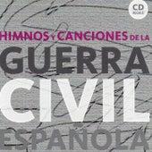 Himnos y Canciones de la Guerra Civil Espanola de Various Artists
