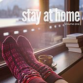 Stay At Home, Vol. 1 (Relaxing Sounds & Chill Out Beats) by Various Artists