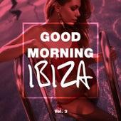 Good Morning IBIZA, Vol. 3 by Various Artists