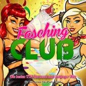 Fasching Club - Die besten XXL Karneval und Schlager Hits für die Apres Ski Party 2016 von Various Artists