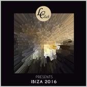Le Club Records: Ibiza 2016 de Various Artists