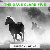 Freedom Loving by The Dave Clark Five