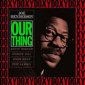 Our Thing (The Rudy Van Gelder Edition, Remastered, Doxy Collection) de Joe Henderson