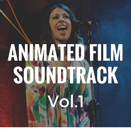 Animated Film Soundtrack, Vol. 1 by Elena Ravelli