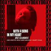 With a Song in My Heart (The Rudy Van Gelder Edition, Remastered, Doxy Collection) by Ike Quebec