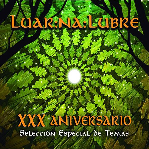 XXX Aniversario de Luar Na Lubre de Luar Na Lubre