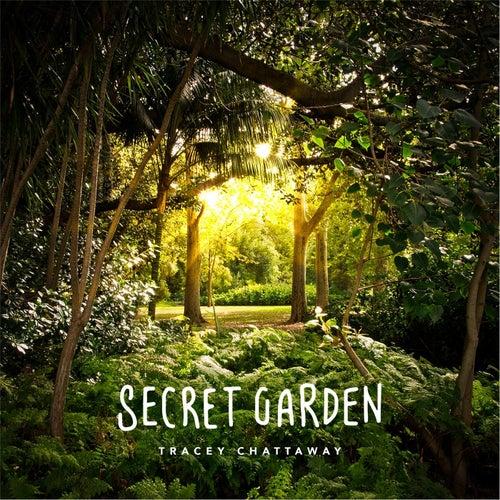 Secret Garden by Tracey Chattaway