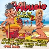 El Abuelo Se Va de Marcha Vol. 2 by Various Artists