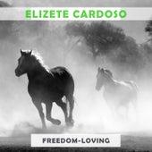 Freedom Loving von Elizeth Cardoso