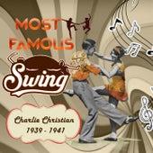 Most Famous Swing, Charlie Christian 1939 - 1941 de Charlie Christian