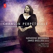 Chanson Perpétuelle by James Baillieu