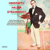 HINDEMITH: Theme and Variations, HAUER: Klavierkonzert, STRAWINSKY: Klavierkonzert by Various Artists