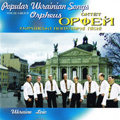 Popular Ukrainian Songs by Orpheus Vocal Group