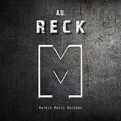 Reck by Au