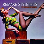 Remake Style Hits (10 Power Hit Music) de Various Artists