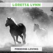 Freedom Loving by Loretta Lynn