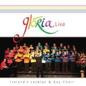 Live von Glória - Dublin's Lesbian and Gay Choir