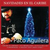 Navidades en el Caribe by Paco Aguilera