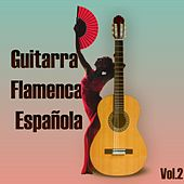 Guitarra Flamenca Española, Vol., 2 by Various Artists