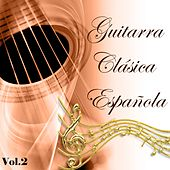 Guitarra Clásica Española, Vol. 2 by Various Artists