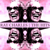 The Hits von Ray Charles