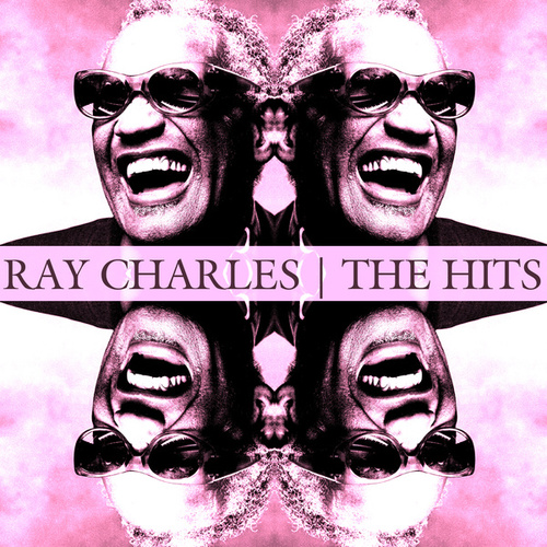 The Hits by Ray Charles