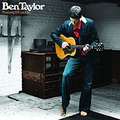 Nothing I Can Do by Ben Taylor