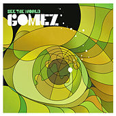 See the World by Gomez