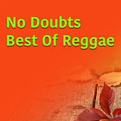 No Doubts Best Of Reggae by Various Artists