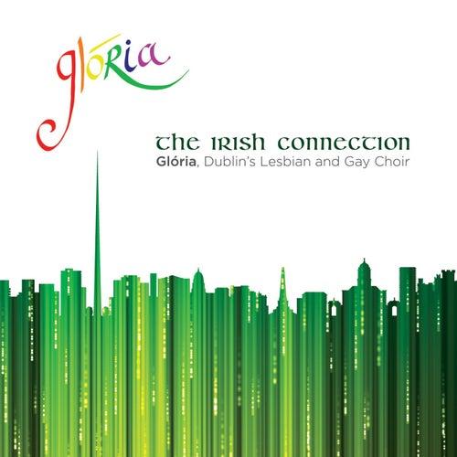 The Irish Connection by Glória - Dublin's Lesbian and Gay Choir
