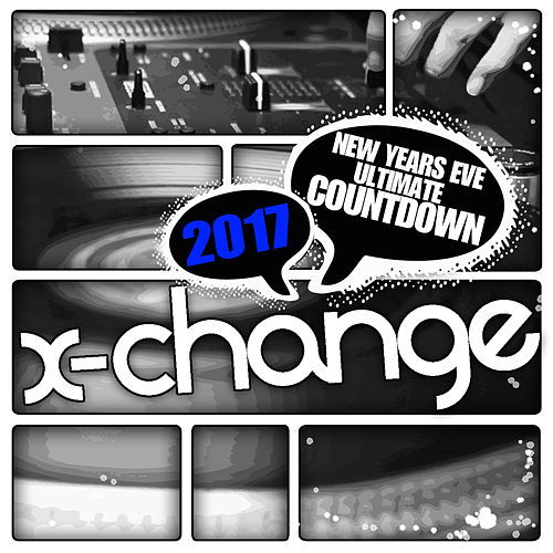 New Years Eve Ultimate Countdown 2017 (Scratch Weapons and Tools Series) Epic DJ Tools by DJ X-Change