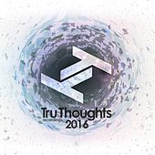 Tru Thoughts 2016 van Various Artists