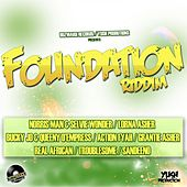 Foundation Riddim by Various Artists