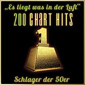 Es liegt was in der Luft - 200 Chart Hits (Schlager der 50er) de Various Artists