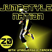 Jumpstyle Nation - With Unreleased Tracks by Various Artists