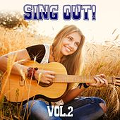 Sing Out! Vol. 2 by Various Artists
