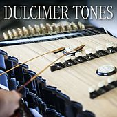 Dulcimer Tones by Various Artists