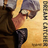 Vagabonds by Dreamcatcher