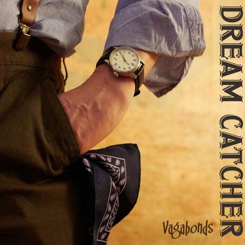 Vagabonds by Dreamcatcher