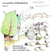 Les jardins d'Handéoline, Album 2 by Various Artists