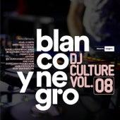 Blanco y Negro DJ Culture, Vol. 8 de Various Artists