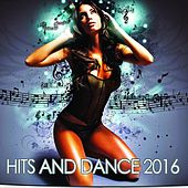 Hits and Dance 2016 de Various Artists