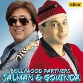 Bollywood Partners Salman & Govinda by Various Artists