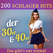 Das gibt's nur einmal - 200 Schlager Hits der 30er & 40er by Various Artists