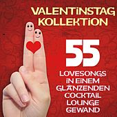 Valentinstag Kollektion (55 Lovesongs in einem glänzenden Cocktail Lounge Gewand) von Various Artists