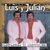Cantares Y Corridos de Luis Y Julian