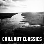 Chillout Classics von Various Artists